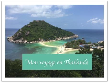 Mon voyage en Thaïlande